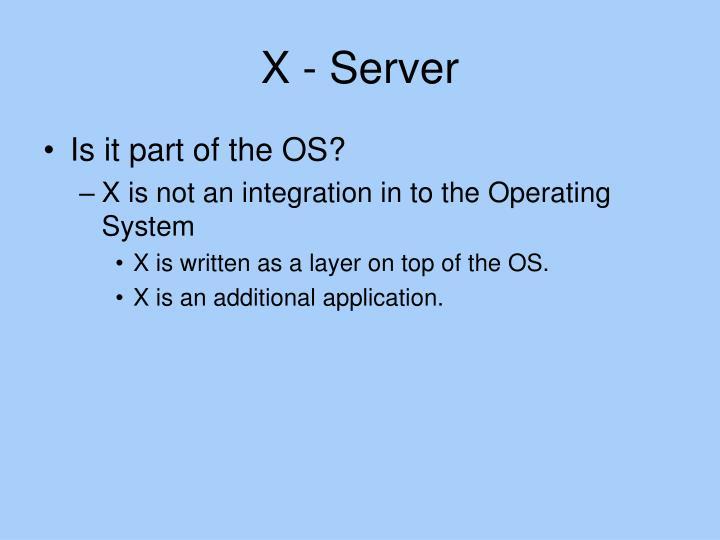 X - Server