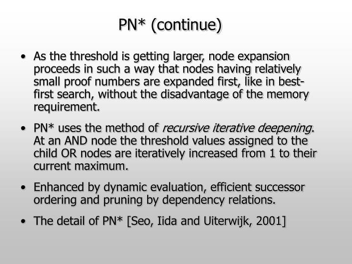 PN* (continue)
