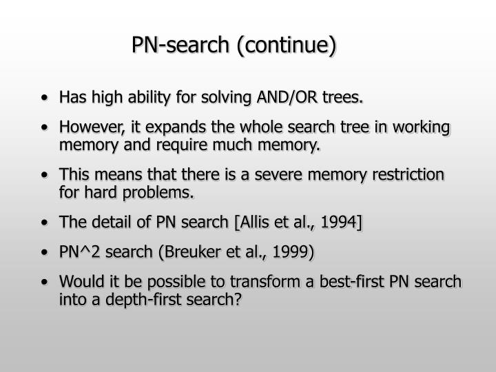 PN-search (continue)