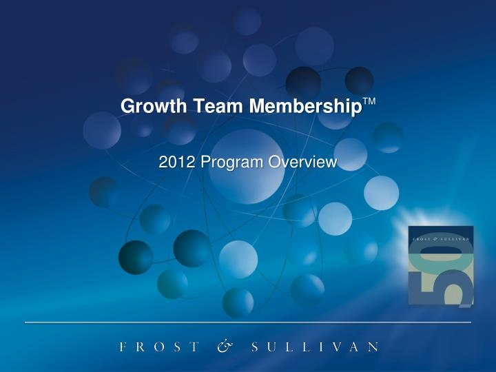 Growth team membership tm