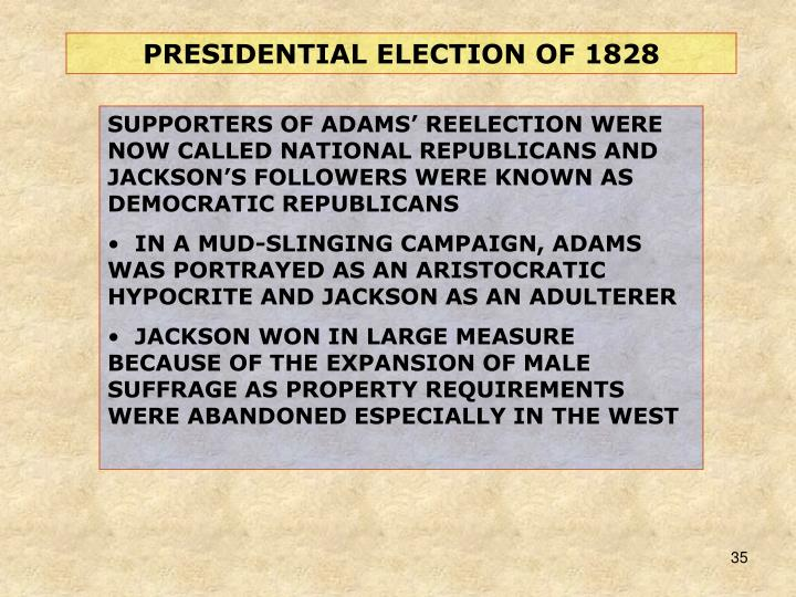 PRESIDENTIAL ELECTION OF 1828