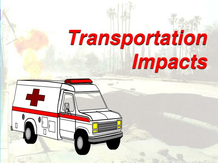 Transportation Impacts