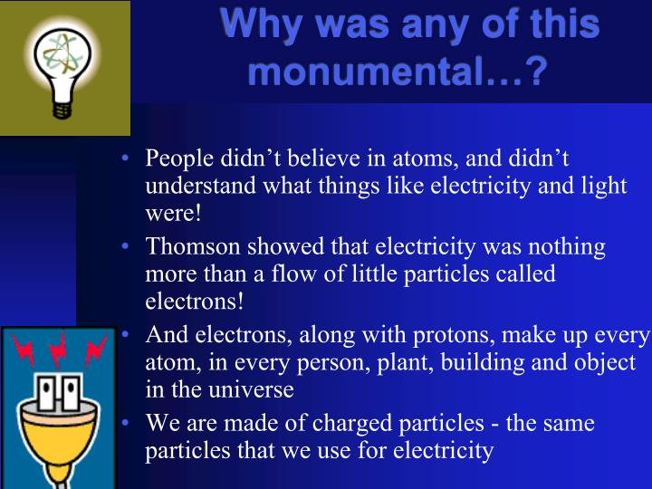 Why was any of this monumental…?