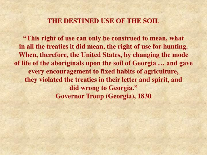 THE DESTINED USE OF THE SOIL