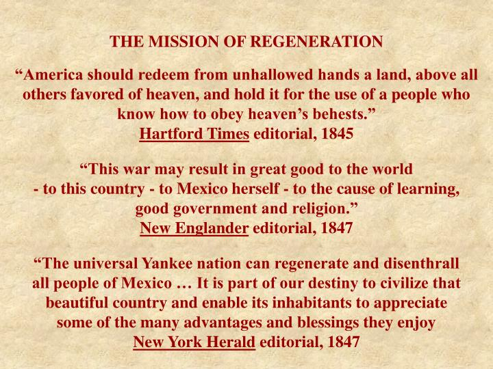 THE MISSION OF REGENERATION