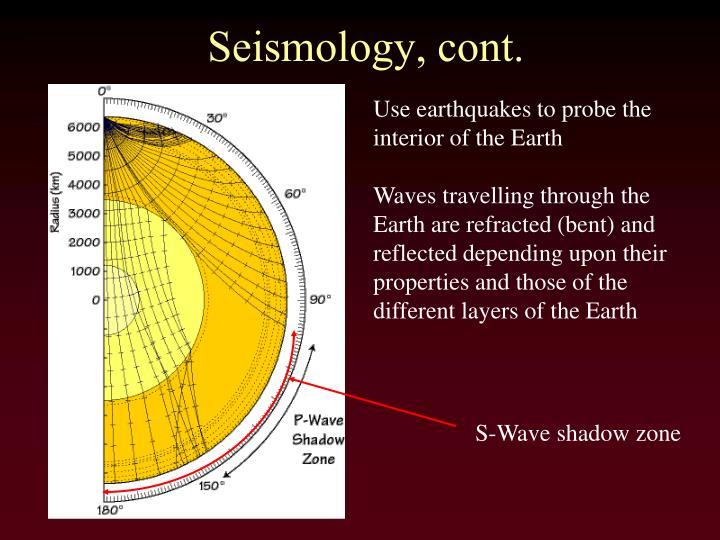 Seismology, cont.