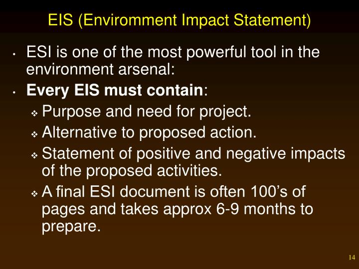 EIS (Enviromment Impact Statement)