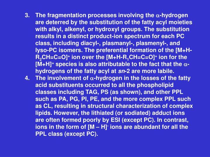 3.The fragmentation processes involving the
