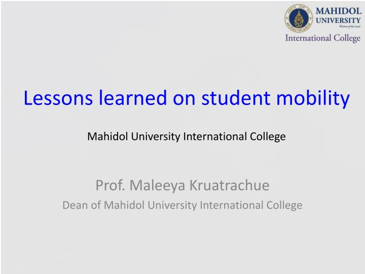 Lessons learned on student mobility