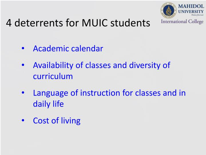 4 deterrents for MUIC students
