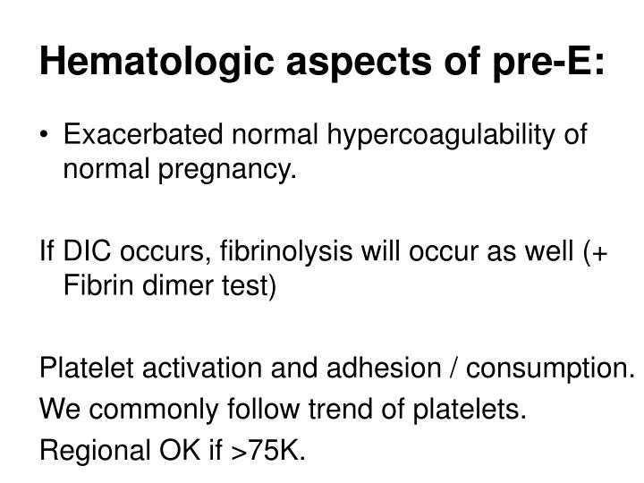 Hematologic aspects of pre-E: