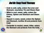 bai hu tang food therapy