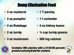 damp elimination food
