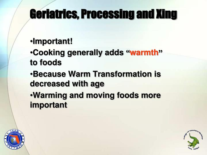 Geriatrics, Processing and Xing