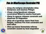 yue ju wan escape restraint pill