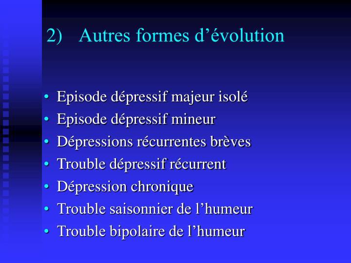 Autres formes d'évolution