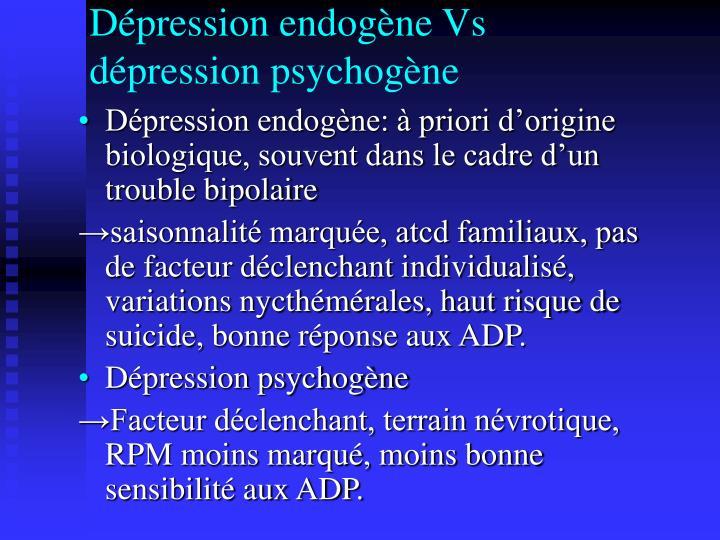 Dépression endogène Vs