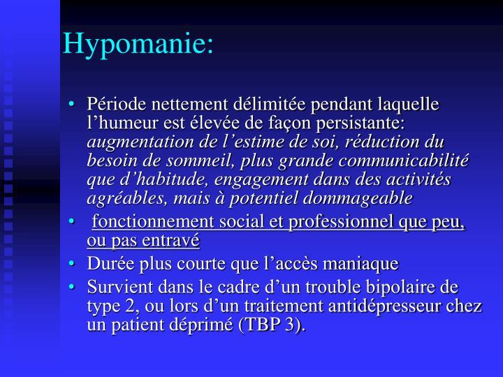 Hypomanie: