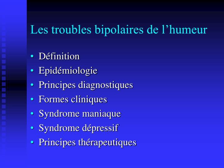 Les troubles bipolaires de l'humeur