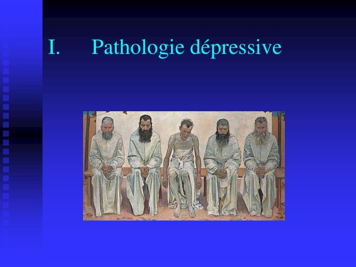 Pathologie dépressive
