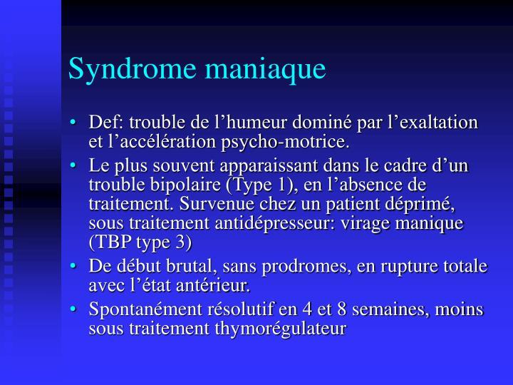 Syndrome maniaque