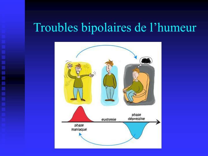 Troubles bipolaires de l'humeur