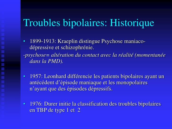 Troubles bipolaires: Historique