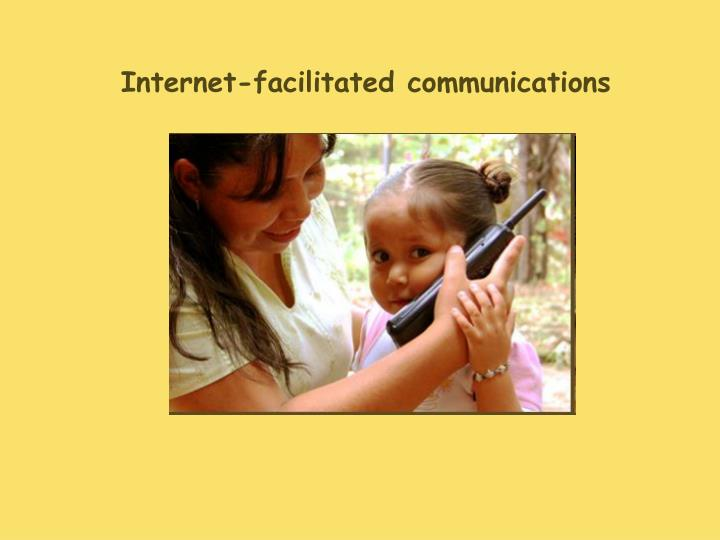 Internet-facilitated communications