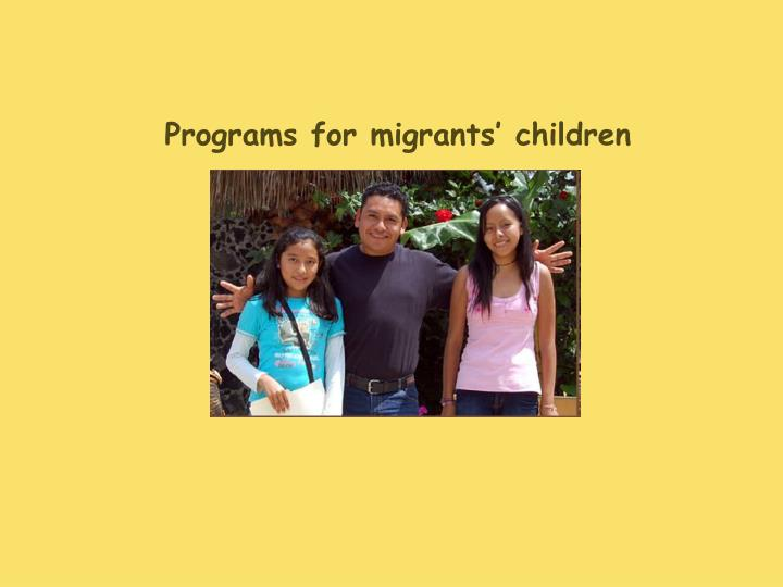Programs for migrants' children