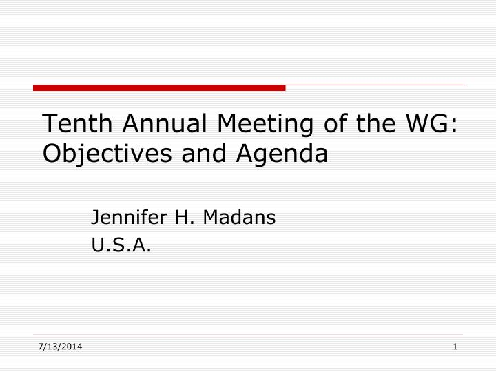 tenth annual meeting of the wg objectives and agenda