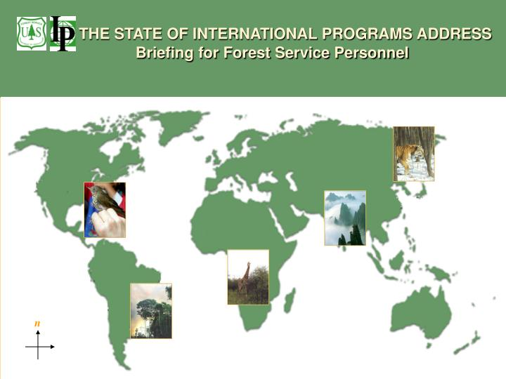 THE STATE OF INTERNATIONAL PROGRAMS ADDRESS