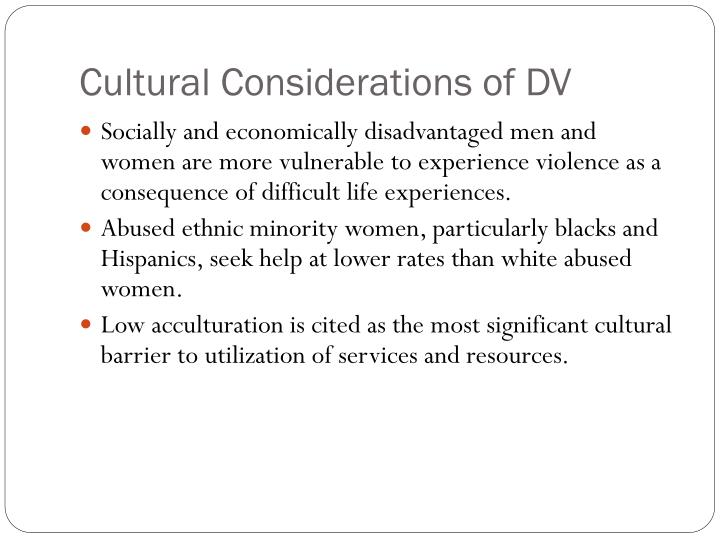 Cultural Considerations of DV