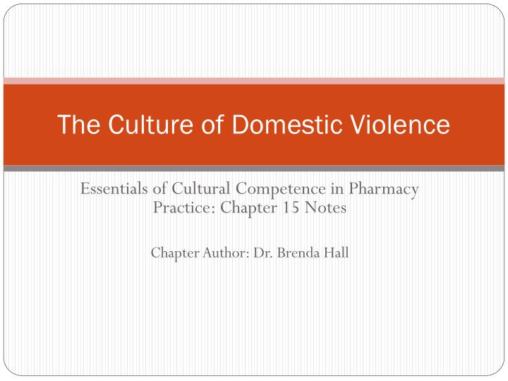 The culture of domestic violence