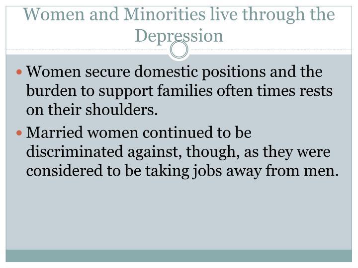 Women and Minorities live through the Depression