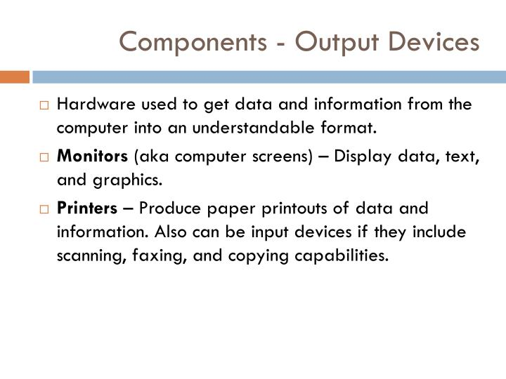 Components - Output Devices