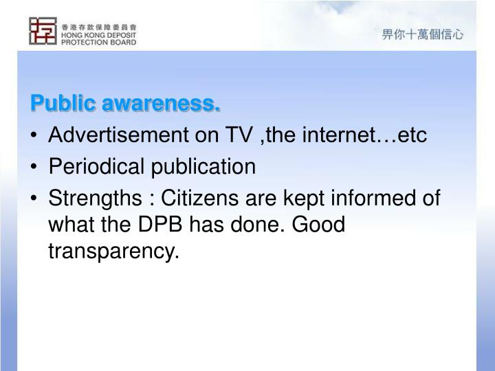 Public awareness.