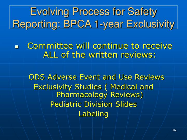 Evolving Process for Safety Reporting: BPCA 1-year Exclusivity