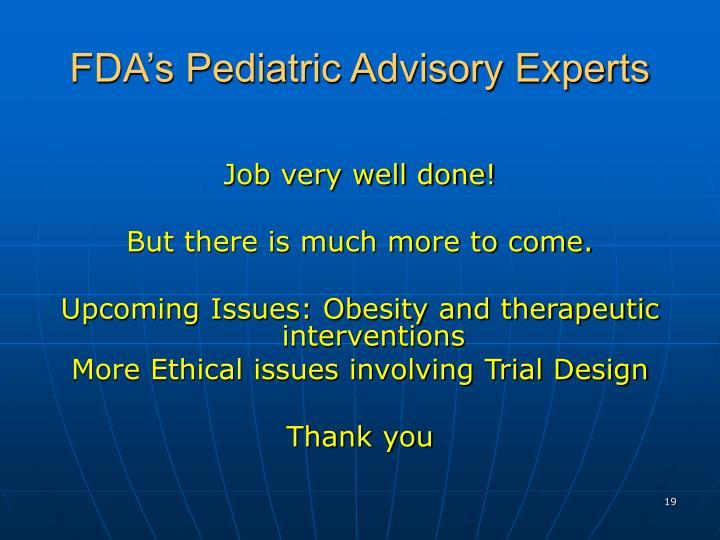 FDA's Pediatric Advisory Experts