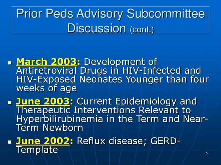 Prior Peds Advisory Subcommittee Discussion