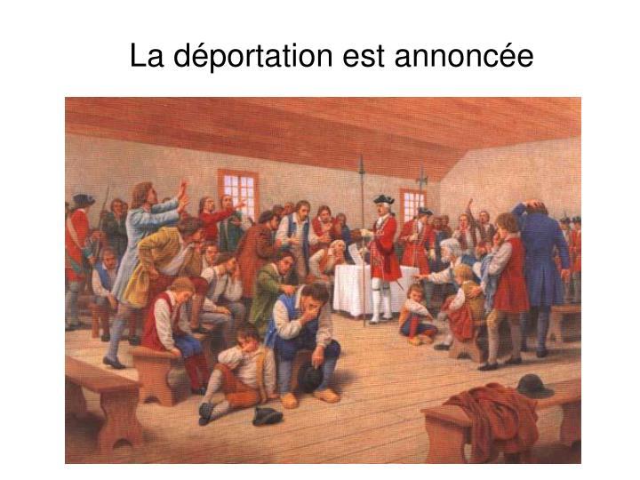La déportation est annoncée
