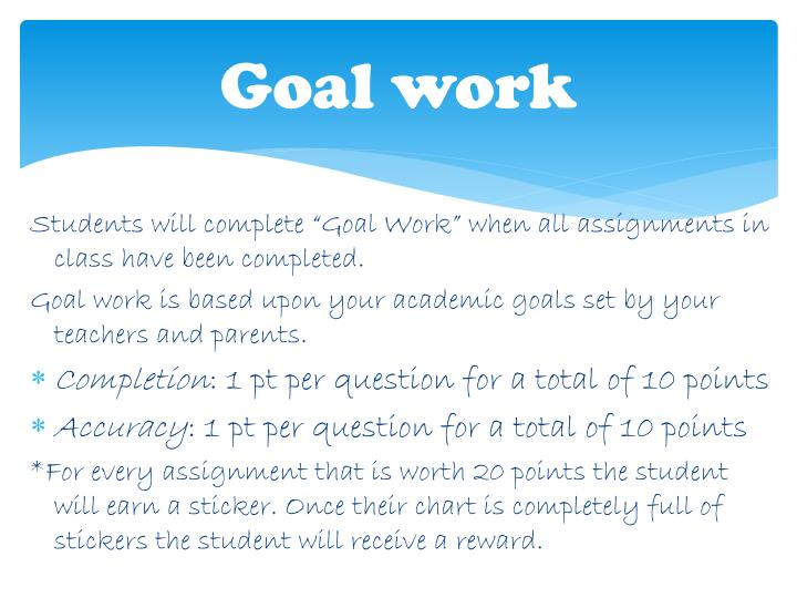Goal work