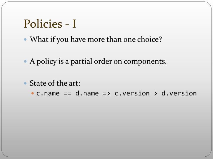 Policies - I