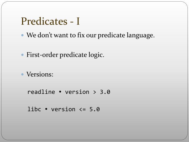 Predicates - I