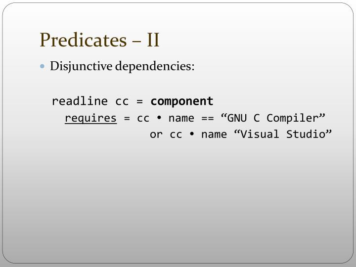 Predicates – II