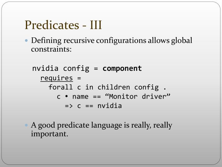 Predicates - III