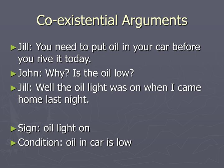 Co-existential Arguments
