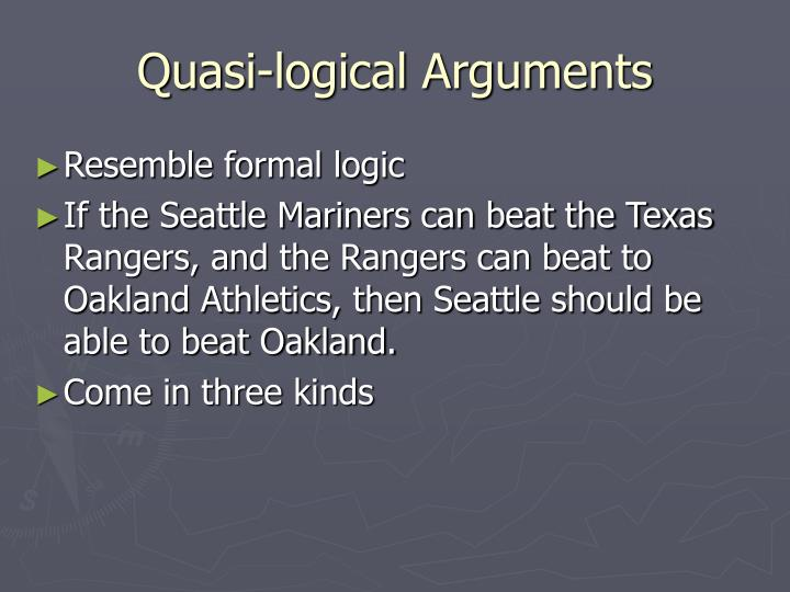 Quasi-logical Arguments