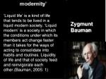 liquid life and liquid modernity