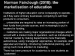 norman fairclough 2010 the marketisation of education