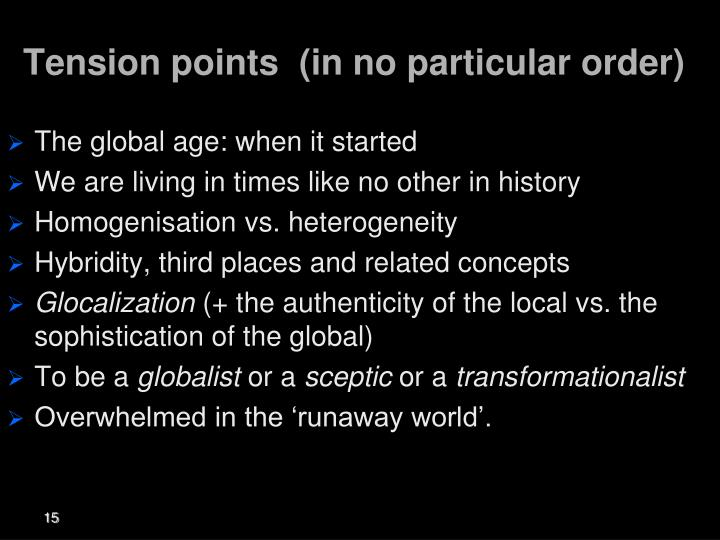 Tension points  (in no particular order)
